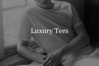 luxury tees COLLECTION